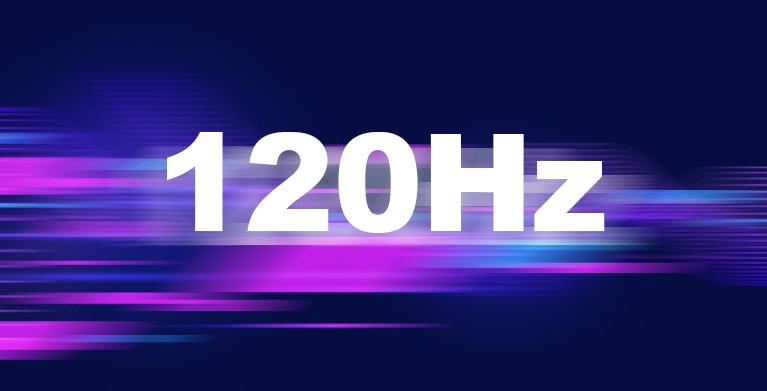120Hz超流畅显示屏