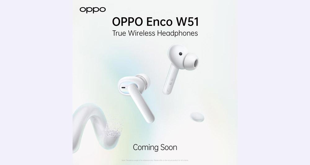 大马OPPO Enco W51