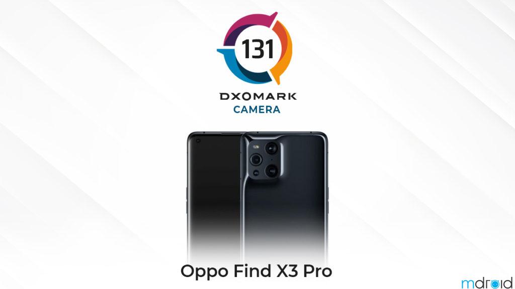 OPPO Find X3 Pro DXOMARK评分