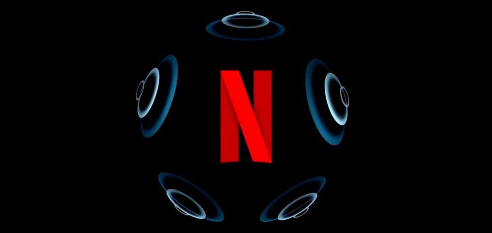 Netflix正式在iPhone与iPad上支持空间音频