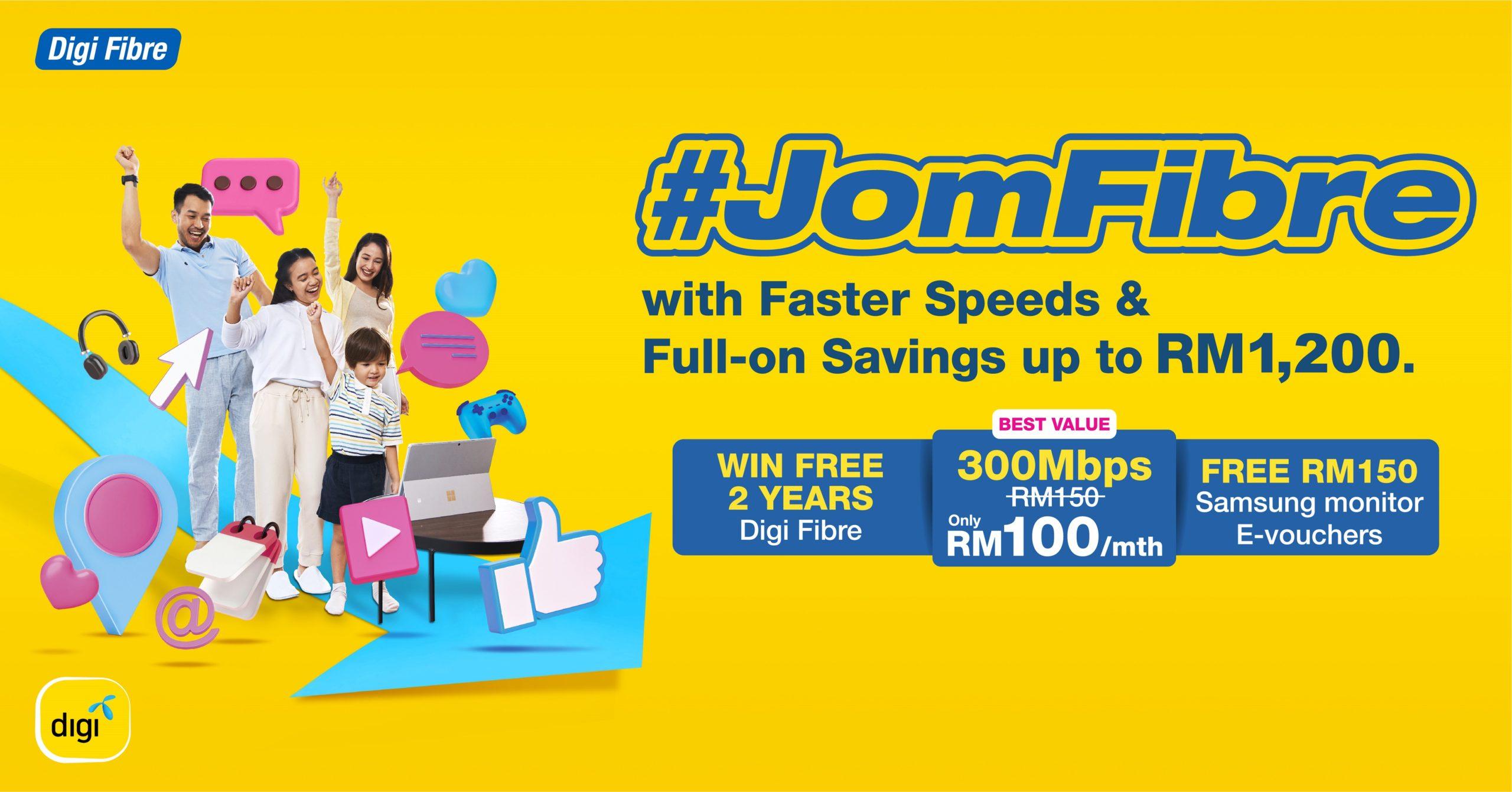 Digi推出JomFibre优惠活动让你大省钱
